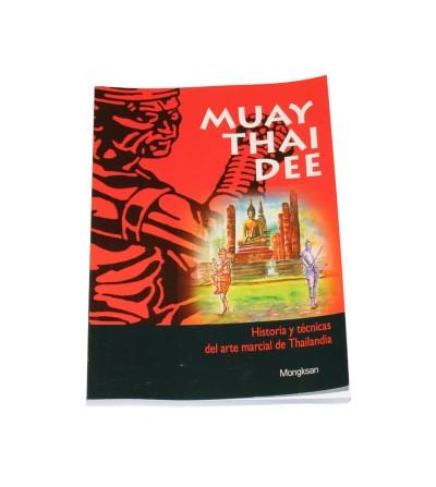 Muay Thai Dee.  Historia y técnicas del Arte Marcial de Thailandia. Bushi 0pSort